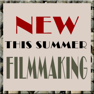 Film-making is a new course offering for this year's summer school electives.